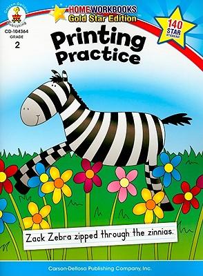 Printing Practice By Carson-Dellosa Publishing Company, Inc. (COR)